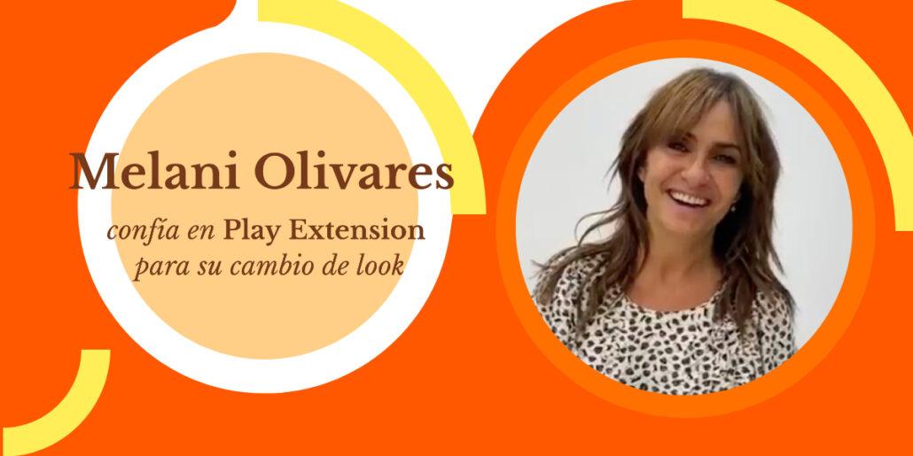 melani olivares confia en play extension
