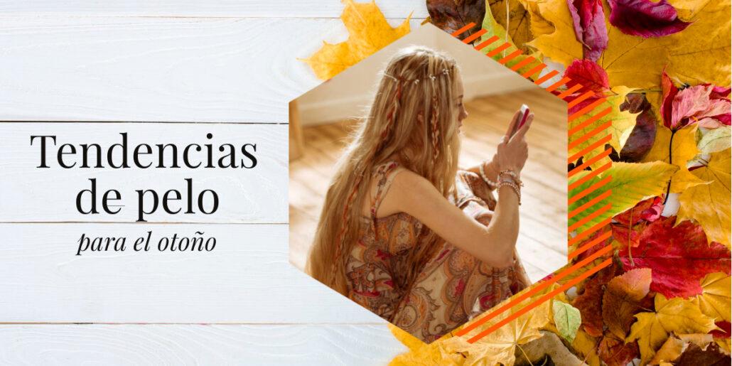 tendencias de pelo para el otoño