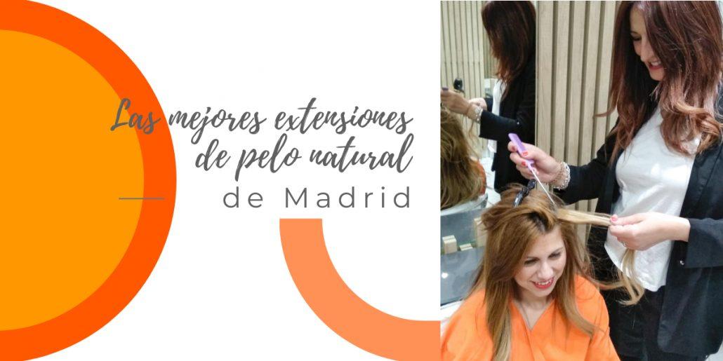 Mejores extensiones de pelo natural en Madrid